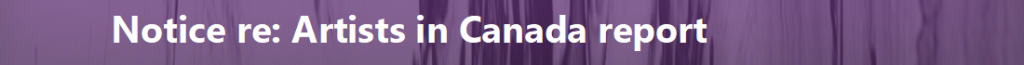 Notice regarding our report on artists in Canada